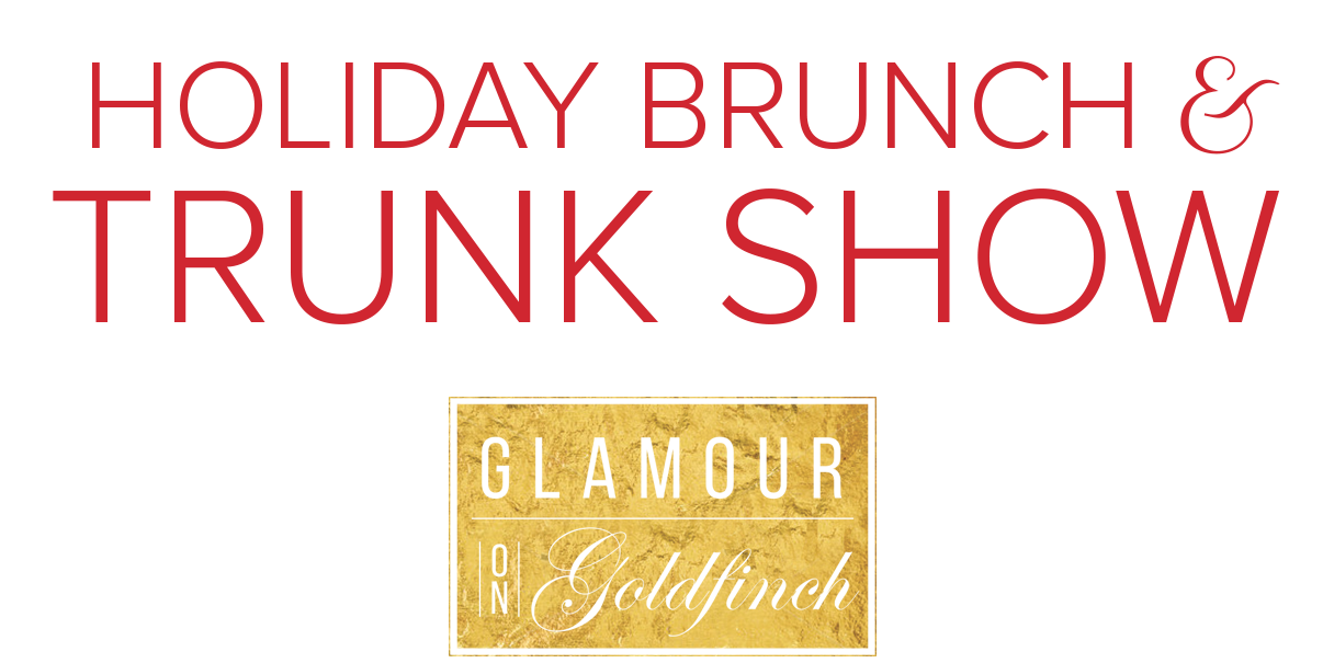 HOLIDAY BRUNCH & TRUNK SHOW